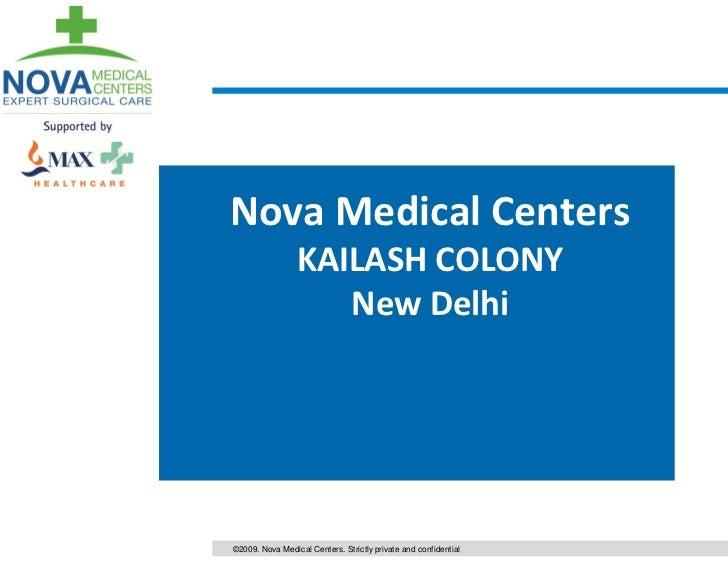 Nova Medical Centers                 KAILASH COLONY                    New Delhi©2009. Nova Medical Centers. Strictly priv...