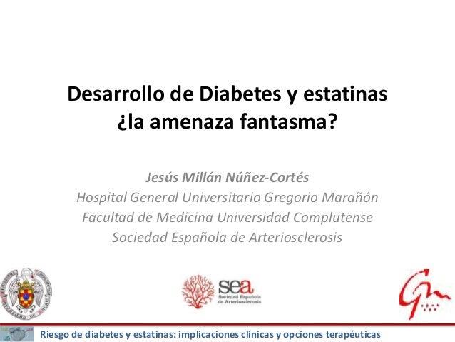 Desarrollo de diabetes y estatinas: ¿la amenaza fantasma?