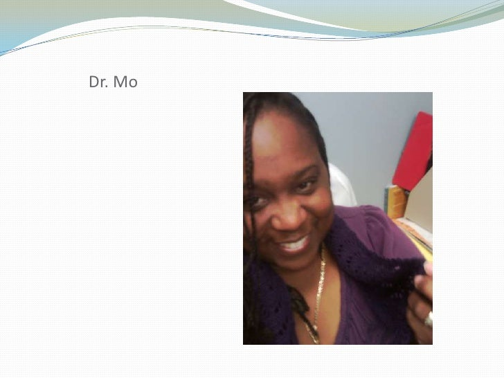 Dr. Mo<br />
