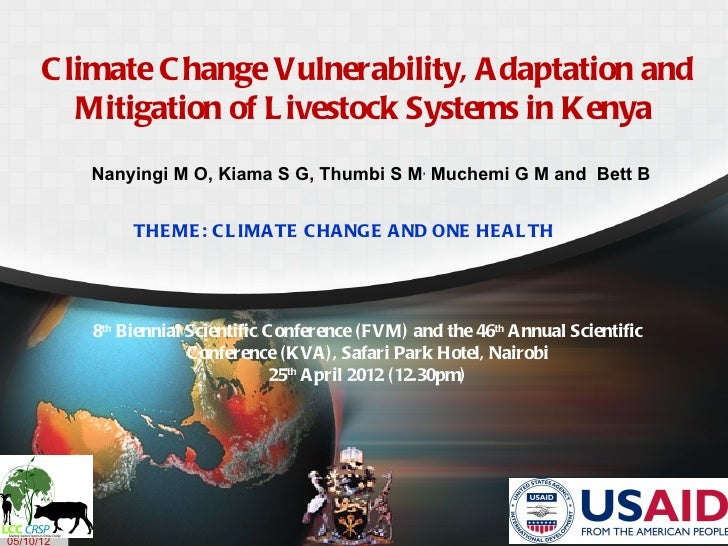 C limate C hange Vulnerability, A daptation and         Mitigation of L ivestock Systems in Kenya           Nanyingi M O, ...
