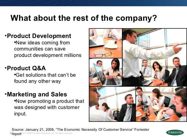 """What about the rest of the company? Source: January 21, 2008, """"The Economic Necessity Of Customer Service"""" Forrester repor..."""