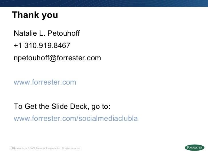 Thank you <ul><li>Natalie L. Petouhoff </li></ul><ul><li>+1 310.919.8467 </li></ul><ul><li>[email_address] </li></ul><ul><...