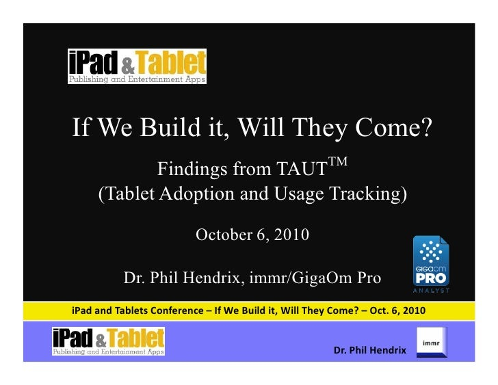 If We Build it, Will They Come?                                                       TM              Findings from TAUT  ...
