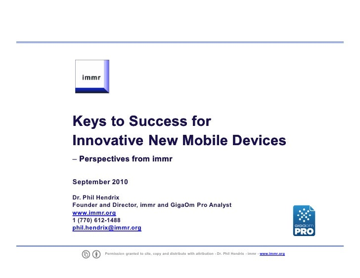 Keys To Success For New Mobile Devices, Dr. Phil Hendrix, immr, Sept. 2010