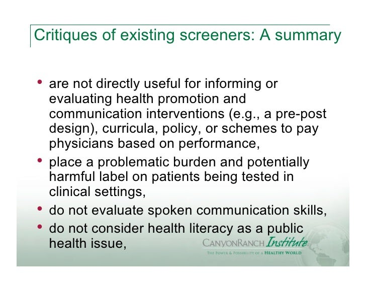 Critiques of existing screeners: A summary•   are not directly useful for informing or    evaluating health promotion and ...