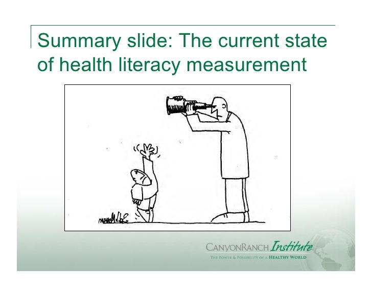 Summary slide: The current stateof health literacy measurement
