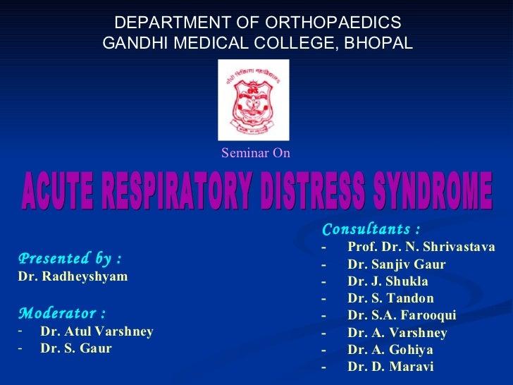 DEPARTMENT OF ORTHOPAEDICS GANDHI MEDICAL COLLEGE, BHOPAL Seminar On <ul><li>Presented by : </li></ul><ul><li>Dr. Radheysh...