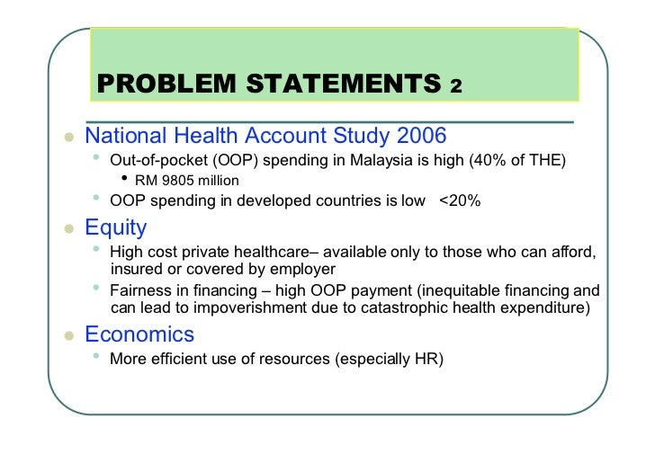 PROBLEM STATEMENTS                                  2   National Health Account Study 2006     • Out-of-pocket (OOP) sp...