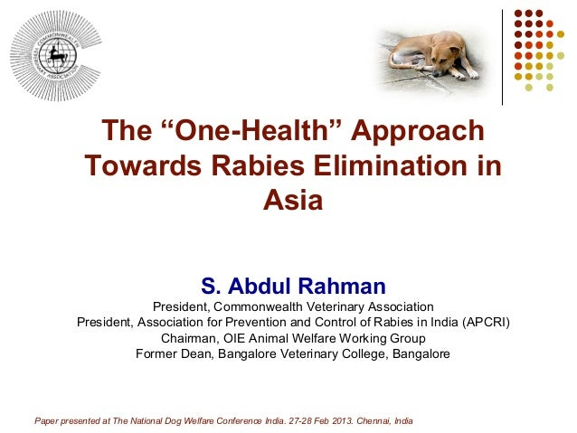 "The ""One-Health"" Approach            Towards Rabies Elimination in                       Asia                             ..."