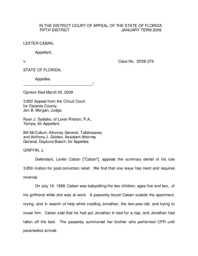 IN THE DISTRICT COURT OF APPEAL OF THE STATE OF FLORIDA            FIFTH DISTRICT                       JANUARY TERM 2009L...