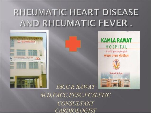DR.C.R.RAWATM.D,FACC,FESC,FCSI,FISC      CONSULTANT     CARDIOLOGIST