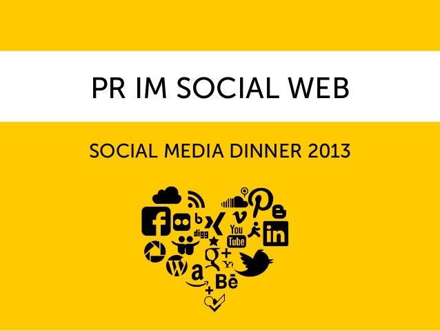 PR IM SOCIAL WEBSOCIAL MEDIA DINNER 2013