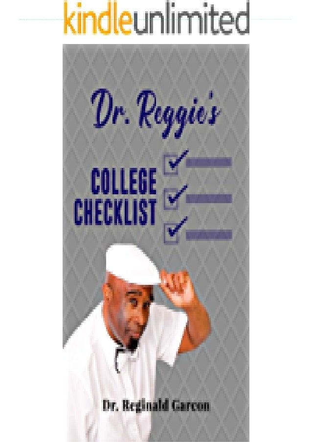 [DOWNLOAD PDF] Dr. Reggie's College Checklist: Dr. Reggie's College Checklist download PDF ,read [DOWNLOAD PDF] Dr. Reggie...