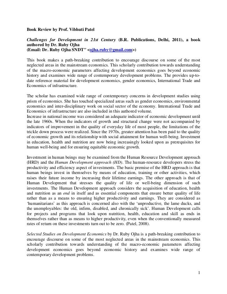 Book Review by Prof. Vibhuti PatelChallenges for Development in 21st Century (B.R. Publications, Delhi, 2011), a bookautho...