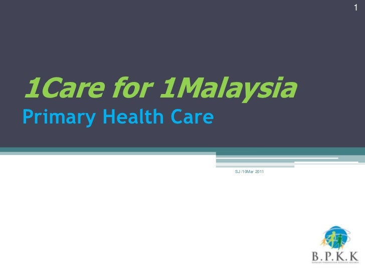 11Care for 1MalaysiaPrimary Health Care                      SJ /10Mar 2011