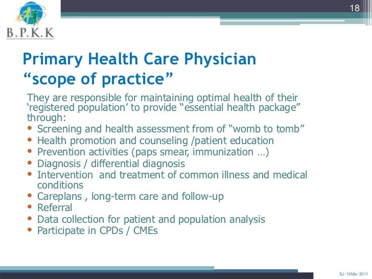 """18Primary Health Care Physician""""scope of practice""""They are responsible for maintaining optimal health of their""""registered ..."""