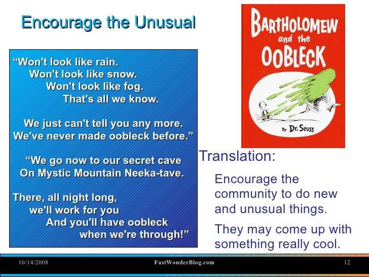 "Encourage the Unusual  ""Won't look like rain.   Won't look like snow.       Won't look like fog.           That's all we k..."