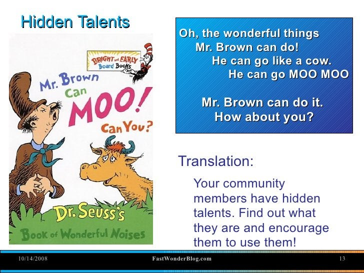 Hidden Talents                          Oh, the wonderful things                            Mr. Brown can do!             ...