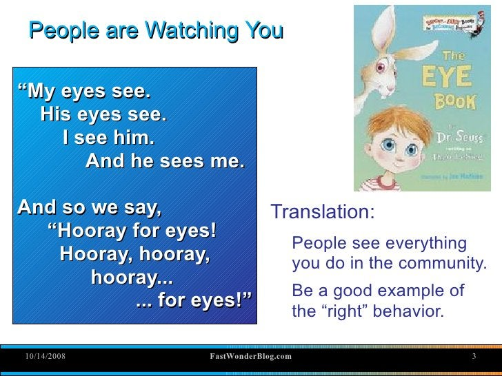 """People are Watching You  """"My eyes see.   His eyes see.     I see him.        And he sees me.  And so we say,            Tr..."""