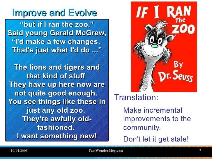 """Improve and Evolve     """"but if I ran the zoo,"""" Said young Gerald McGrew,  """"I'd make a few changes.  That's just what I'd d..."""
