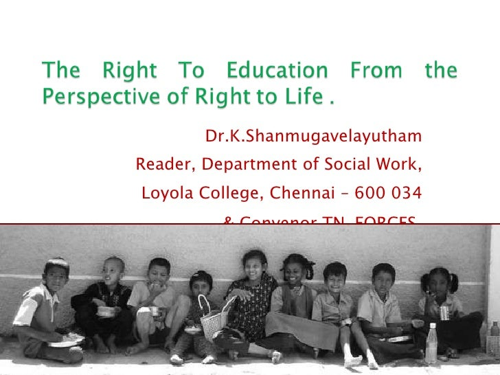 Dr.K.Shanmugavelayutham Reader, Department of Social Work, Loyola College, Chennai – 600 034 & Convenor TN-FORCES .