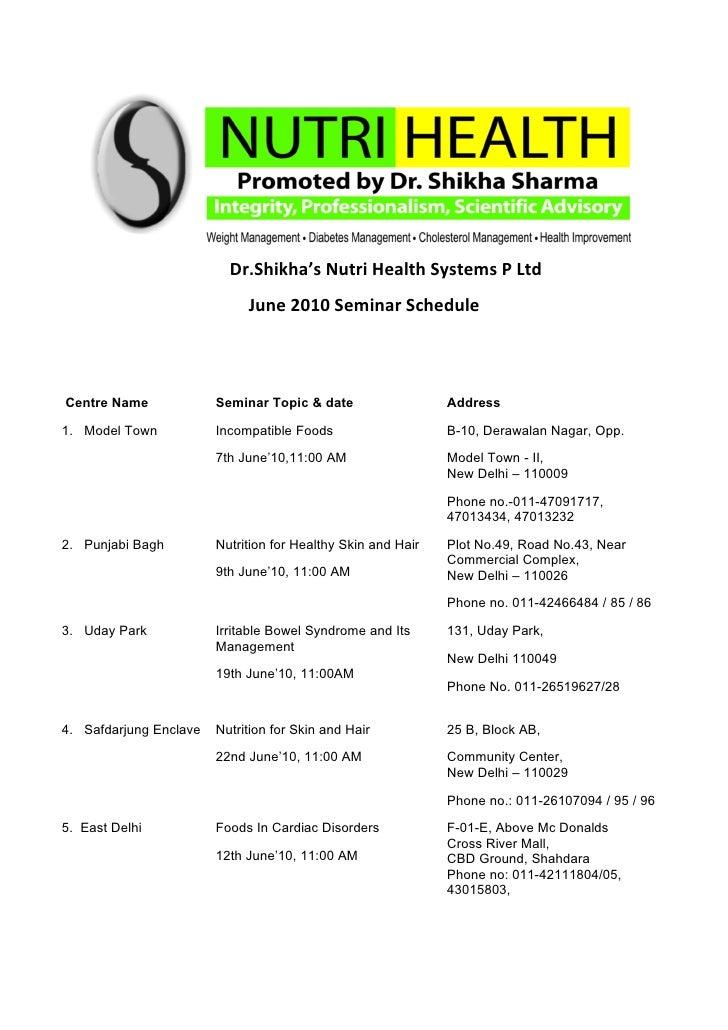 Dr.Shikha's Nutri Health Systems P Ltd                              June 2010 Seminar Schedule    Centre Name             ...