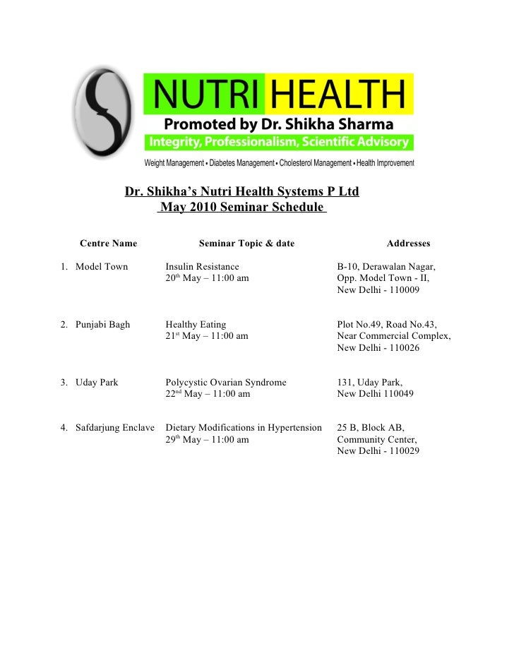 Dr. Shikha's Nutri Health Systems P Ltd                      May 2010 Seminar Schedule      Centre Name                Sem...