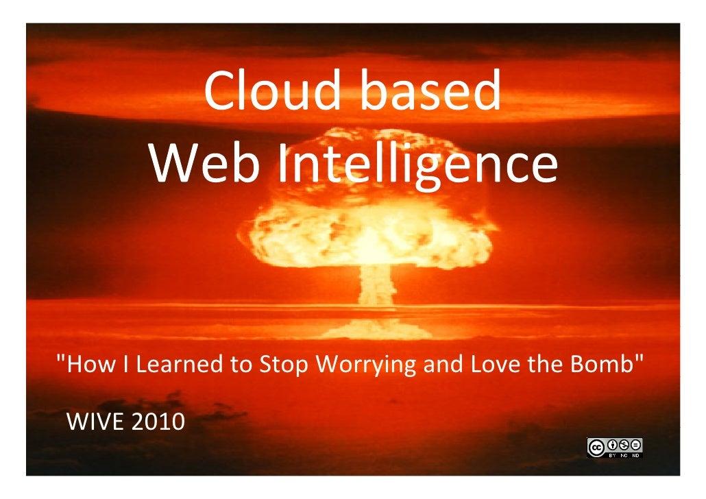 Cloud based Web Intelligence