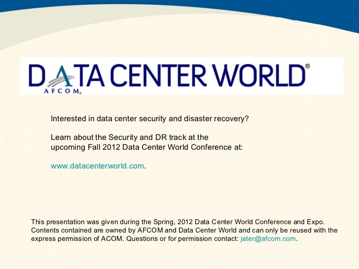 Interested in data center security and disaster recovery?     Learn about the Security and DR track at the     upcoming Fa...