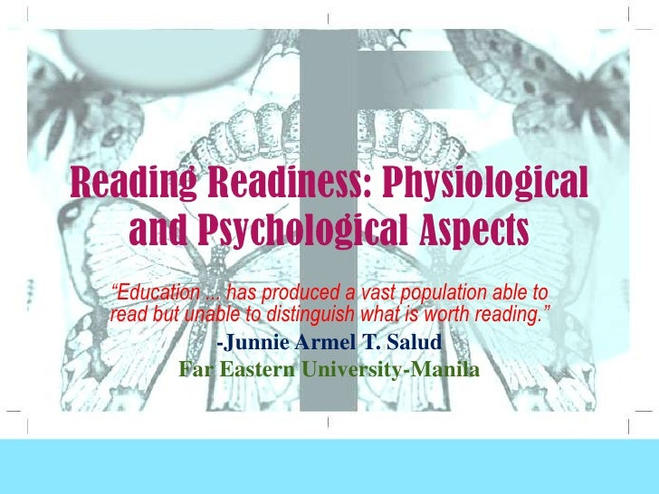"""Reading Readiness: Physiological and Psychological Aspects<br />""""Education ... has produced a vast population able to read..."""