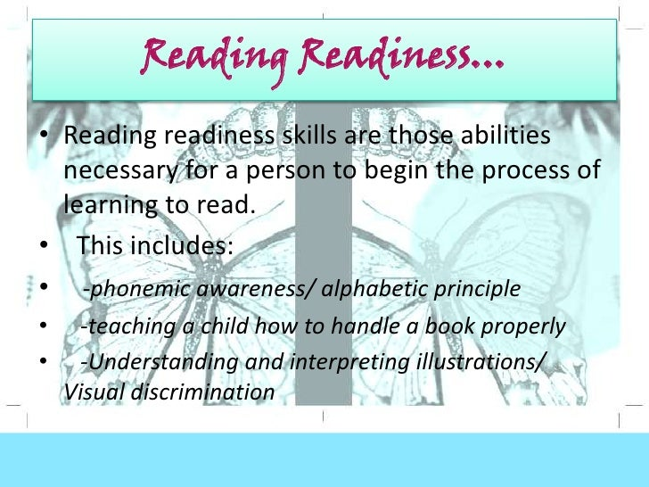 reading readiness What are writing readiness (pre-writing) skills pre-writing skills are the fundamental skills children need to develop before they are able to write.