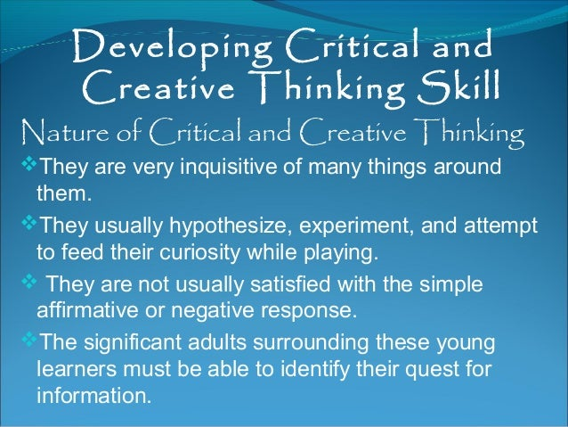 Creative And Critical Thinking Abilities