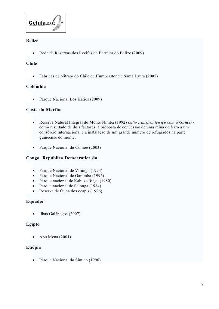 Belize     •     Rede de Reservas dos Recifes da Barreira do Belize (2009)  Chile     •     Fábricas de Nitrato do Chile d...