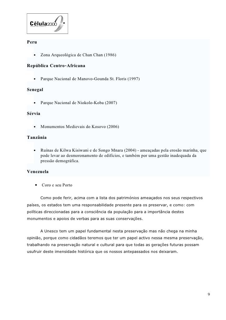 Peru     •     Zona Arqueológica de Chan Chan (1986)  República Centro-Africana     •     Parque Nacional de Manovo-Gounda...