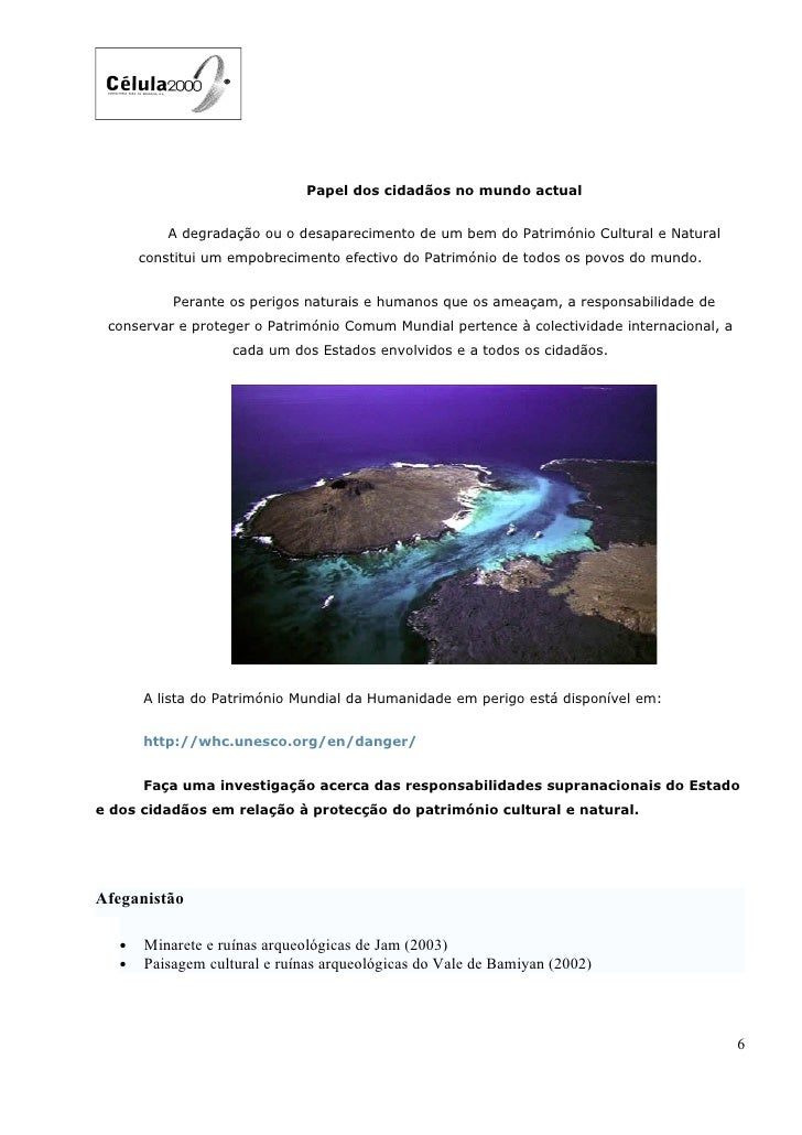 Papel dos cidadãos no mundo actual              A degradação ou o desaparecimento de um bem do Património Cultural e Natur...