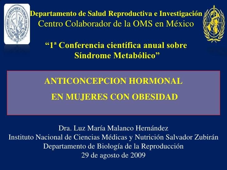 "Departamento de Salud Reproductiva e InvestigaciónCentro Colaborador de la OMS en México""1ª Conferencia científica anual s..."