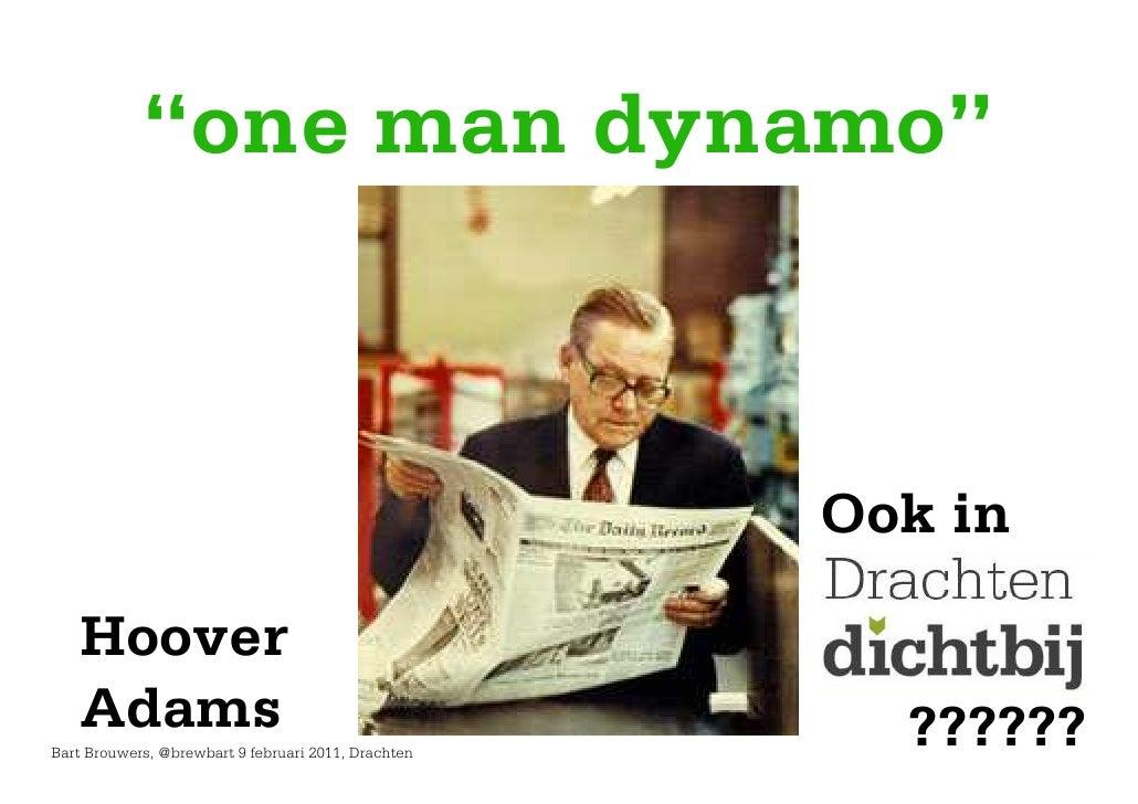 """""""one man dynamo""""                                                     Ook in   Hoover   Adams                              ..."""