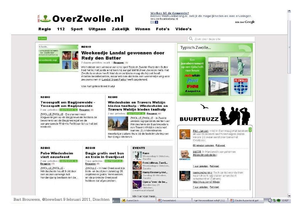 Bart Brouwers, @brewbart 9 februari 2011, Drachten