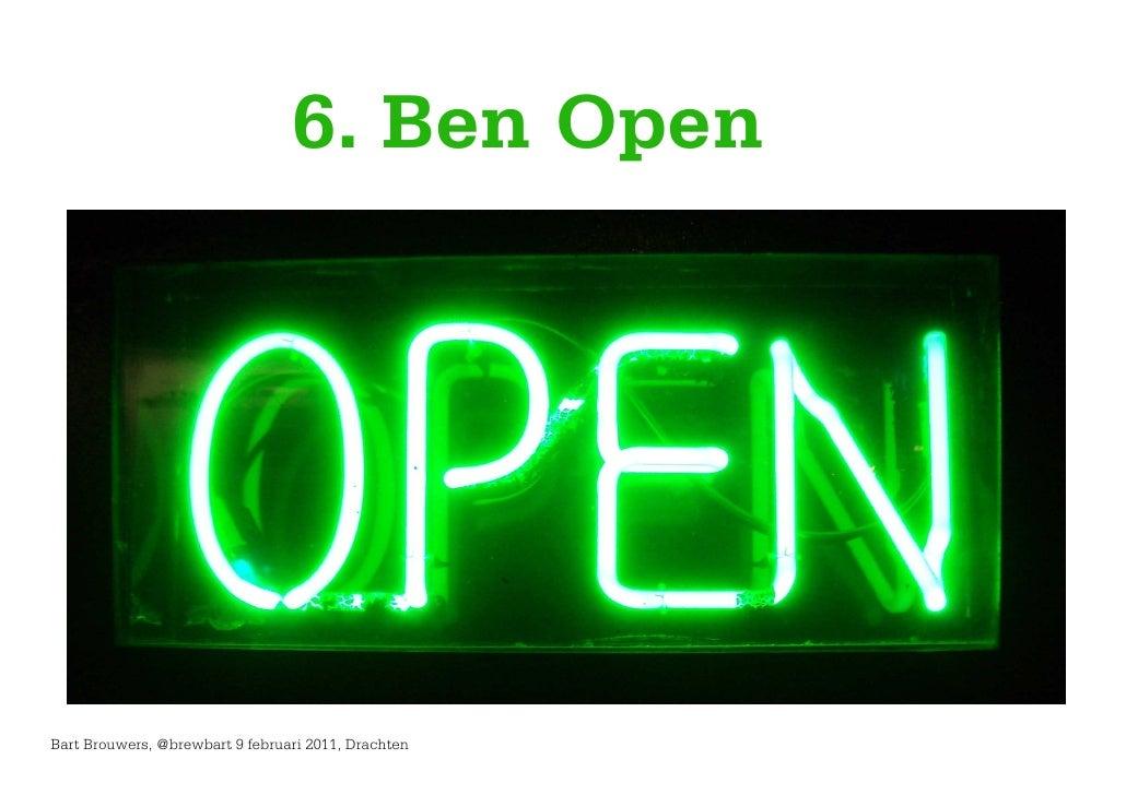 6. Ben OpenBart Brouwers, @brewbart 9 februari 2011, Drachten