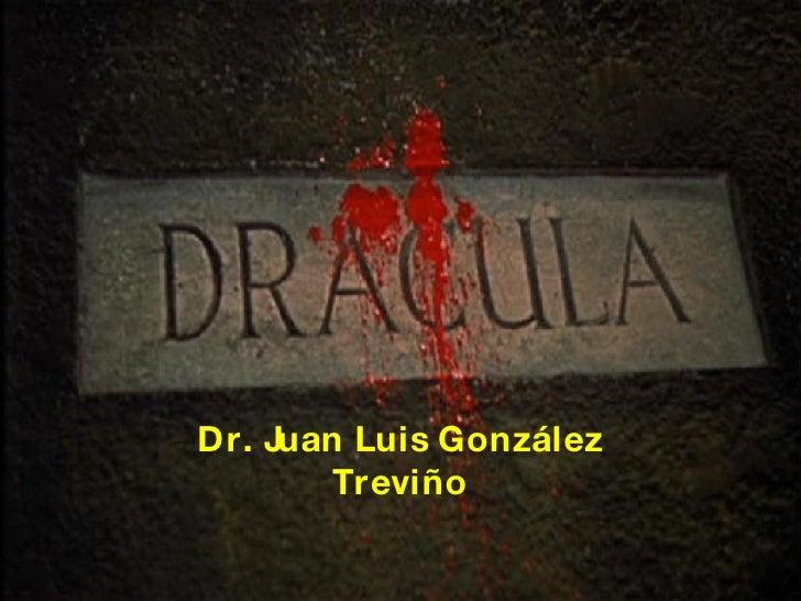 Dr. Juan Luis González Treviño