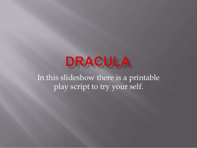 In this slideshow there is a printable     play script to try your self.