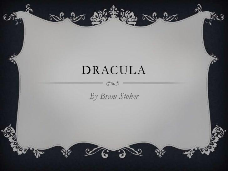DRACULABy Bram Stoker