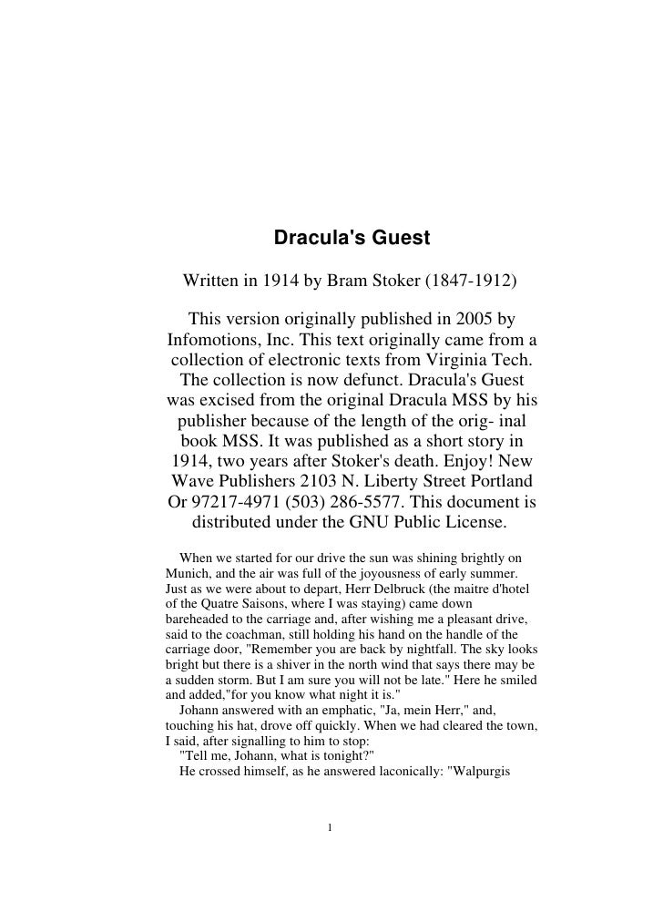 Dracula's Guest     Written in 1914 by Bram Stoker (1847-1912)     This version originally published in 2005 by Infomotion...