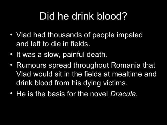 Did Vlad The Impaler Drink Blood