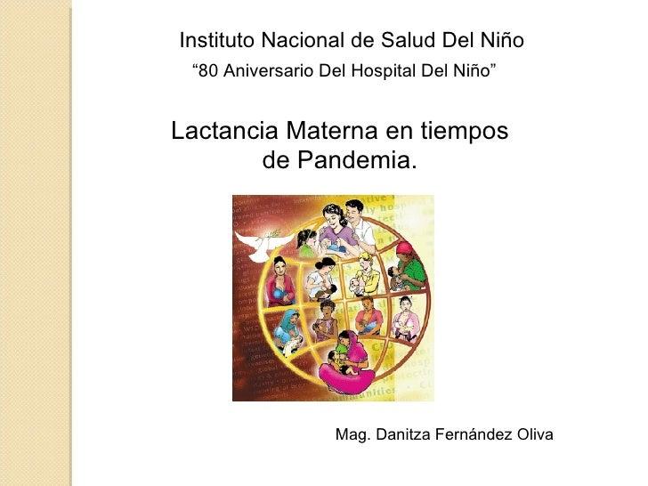 """"""" 80 Aniversario Del Hospital Del Niño"""" Lactancia Materna en tiempos de Pandemia. Mag. Danitza Fernández Oliva Instituto N..."""