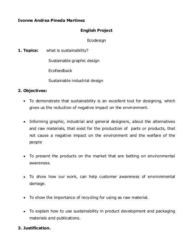 Ivonne Andrea Pineda MartinezEnglish ProjectEcodesign1. Topics: what is sustainability?Sustainable graphic designEcofeedba...