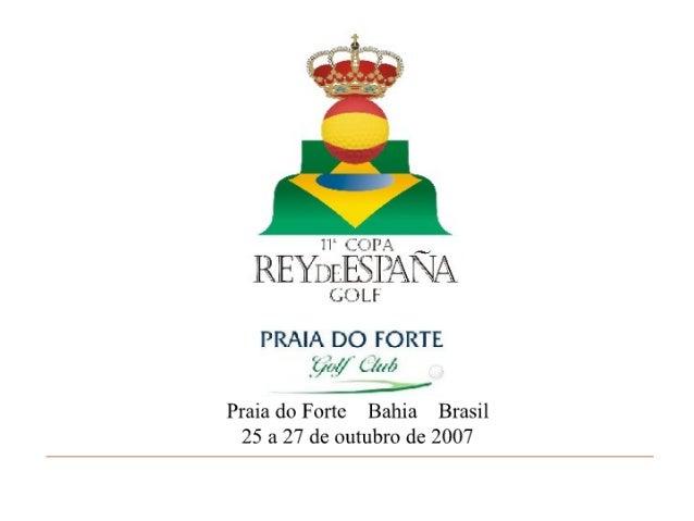 14| *a CUFA  RIEYDLESIAÊLLX  LDL?   PRAIA DO FORTE Í<j/ <«'/  L/ «r/ x ____i_, -  Praia do Forte Bahia Brasil  25 a 27 de ...