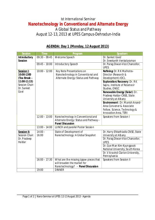 Page 1 of 2 Nano-Seminar at UPES: 12-13 August 2013 - Agenda AGENDA: Day 1 (Monday, 12 August 2013) Session Time Program S...