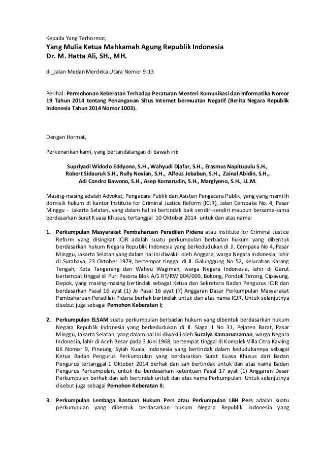 Kepada Yang Terhormat, Yang Mulia Ketua Mahkamah Agung Republik Indonesia Dr. M. Hatta Ali, SH., MH. di_Jalan Medan Merdek...