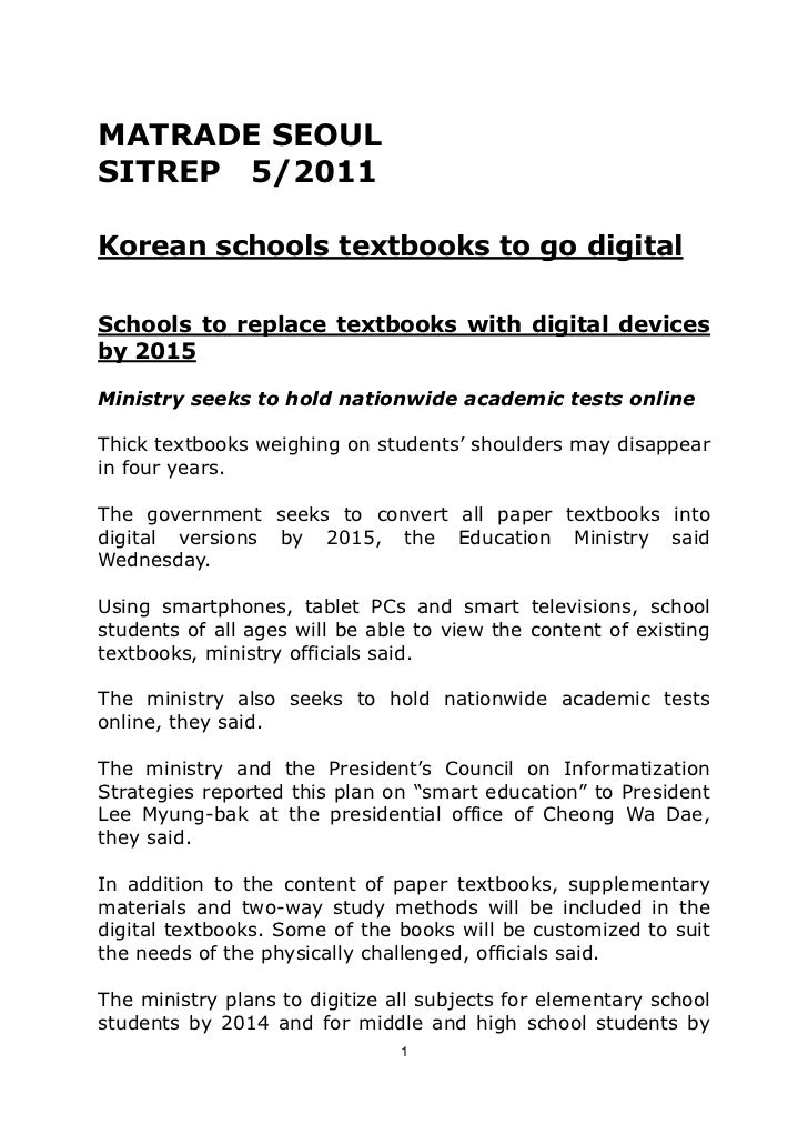 MATRADE SEOUL<br />SITREP  5/2011 <br />Korean schools textbooks to go digital<br />Schools to replace textbooks with digi...